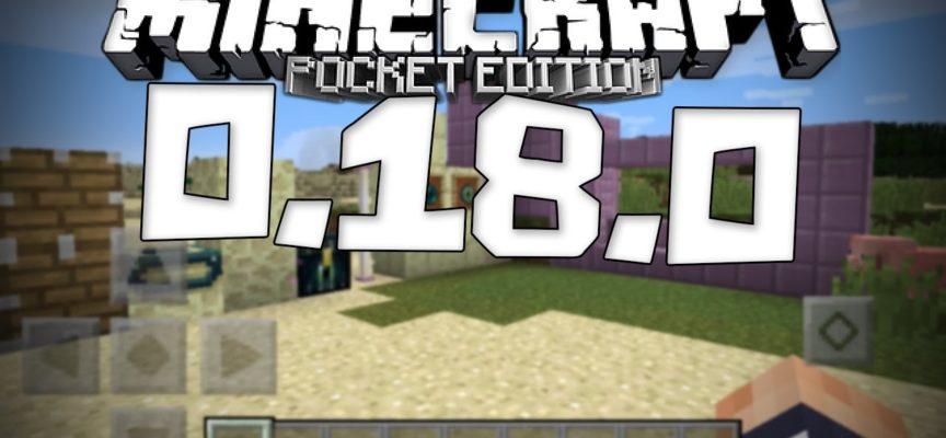 Minecraft PE 0.18.0